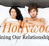 Is Hollywood ruining our relationships? #PersonalSuccess