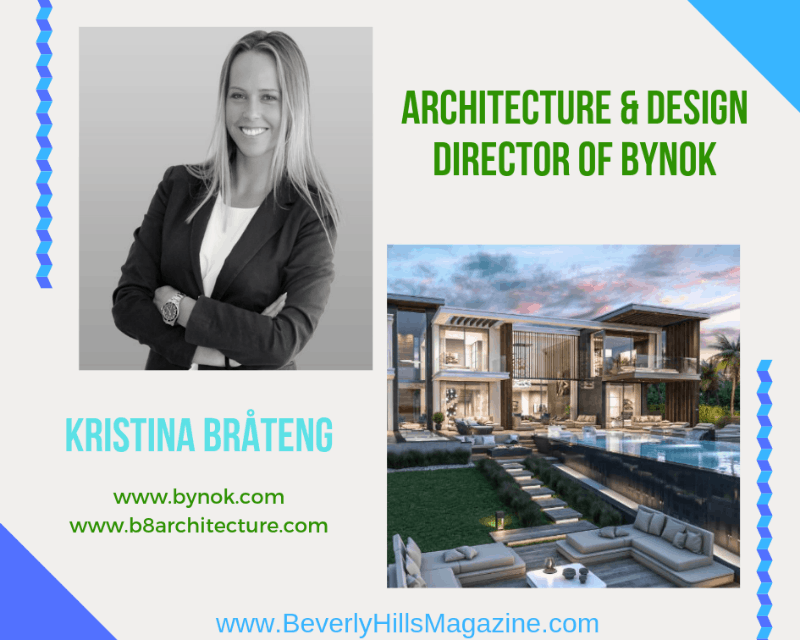#Architecture & Design Director Of Bynok: KRISTINA BRÅTENG #bynok #architecture #design #dreamhomes #builders #luxury #homes #beverlyhills #spain #bevhillsmag #beverlyhillsmagazine