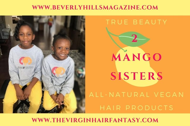Beverly-Hills-Magazine-2-Mango-Sisters-Hair-Care-Beauty