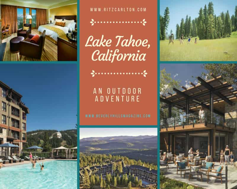 A Ritz-Carlton Vacation in Lake Tahoe, California #vacation #travel #beverlyhills #beverlyhillsmagazine #ritzcarlton #laketahoe