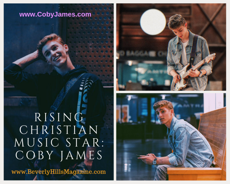 Rising Christian Music Star: Coby James #music #paradise #songs #christian #musicstars #celebrities #beverlyhills #beverlyhillsmagazine #BevHillsMag