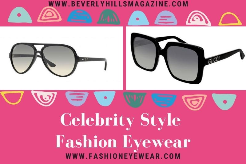 Celebrity Trends Summer: Fashion Eyewear #beverlyhillsmagazine #vbeverlyhills #fashioneyewear #sunglasses #glasses #fashion #style #celeb #rayban #cartier #gucci