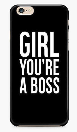 """""""Girl, you're a boss."""" Cellphone Cover. BUY NOW!!!"""