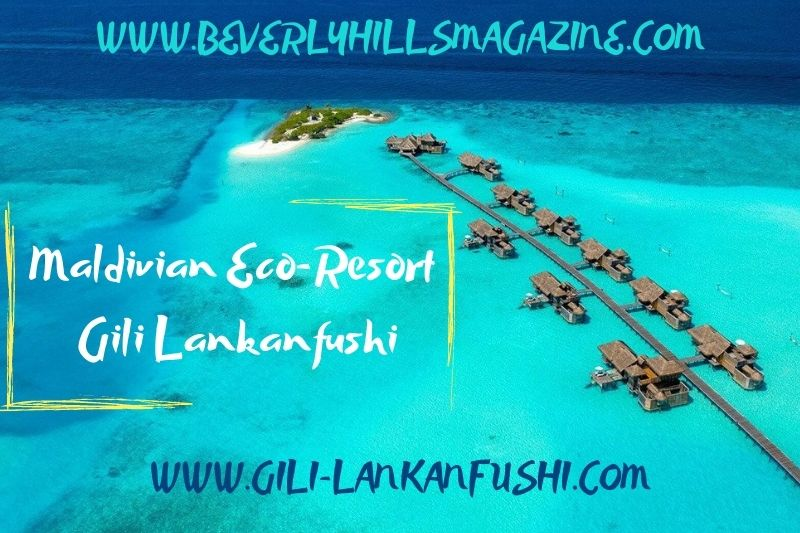 Beverly-Hills-Magazine-Gili-Lankanfushi-Travel-Destinations-Bucket-Lits-Hotels-Cover