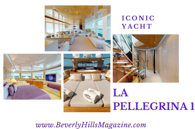 Beverly Hills Magazine Iconic Yacht La Pellegrina 1 one of the largest yachts in the world