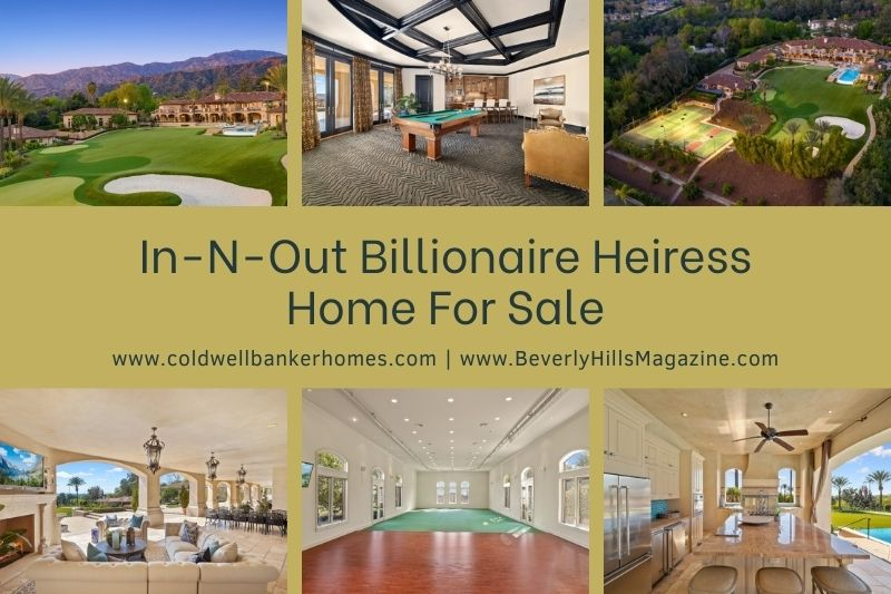 Beverly Hills Magazine In-N-Out Billionaire Heiress Home For SaleBeverly Hills Magazine In-N-Out Billionaire Heiress Home For Sale