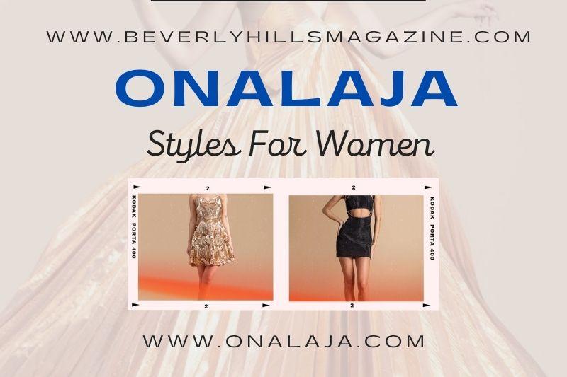 Beverly Hills Magazine Onalaja Styles For Women