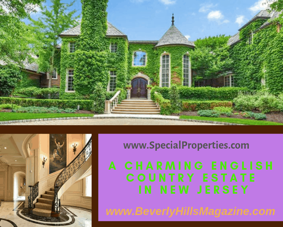 A Charming English Country Estate in New Jersey #realestate #homes #newjersey #homesforsale #beverlyhills #mansion #BevHillsMag #beverlyhillsmagazine
