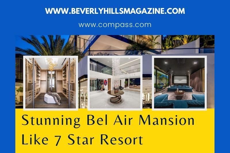 Beverly Hills Magazine Stunning Bel Air Mansion Like 7 Star Resort Social Media Image