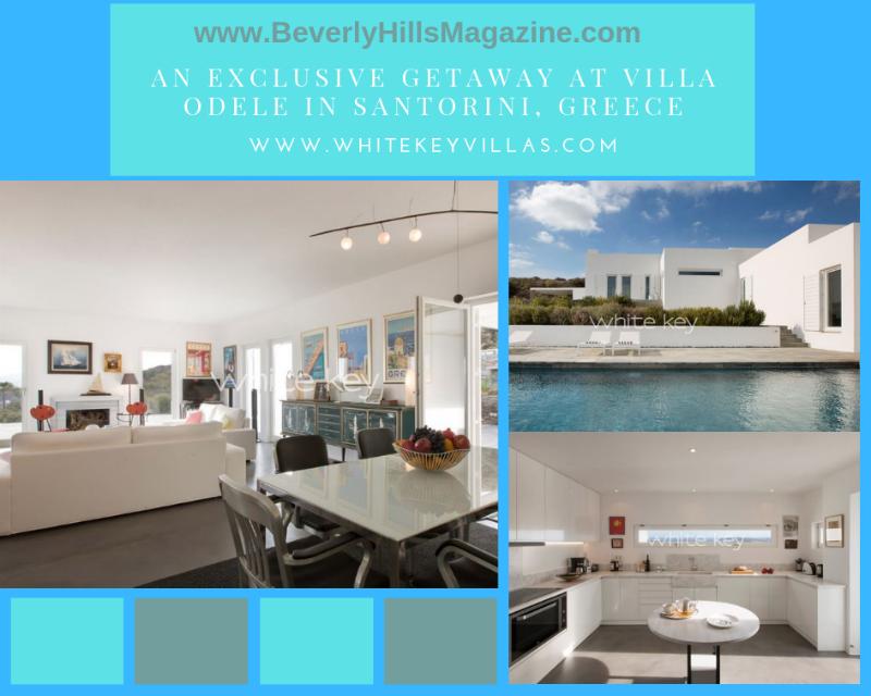 An Exclusive Getaway at Villa Odele with White Key Villas #greece #travel #luxury #travel #beverlyhills #bevhillsmag #beverlyhillsmagazine