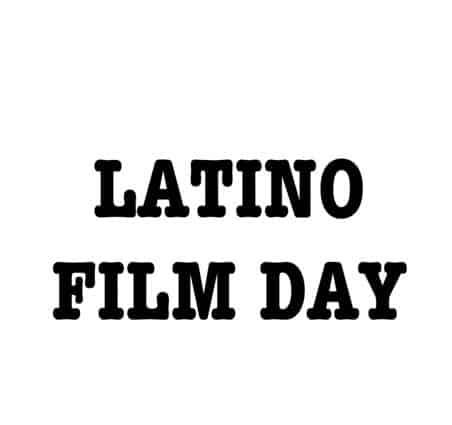 Latino Film Day, New York City International Film Festival