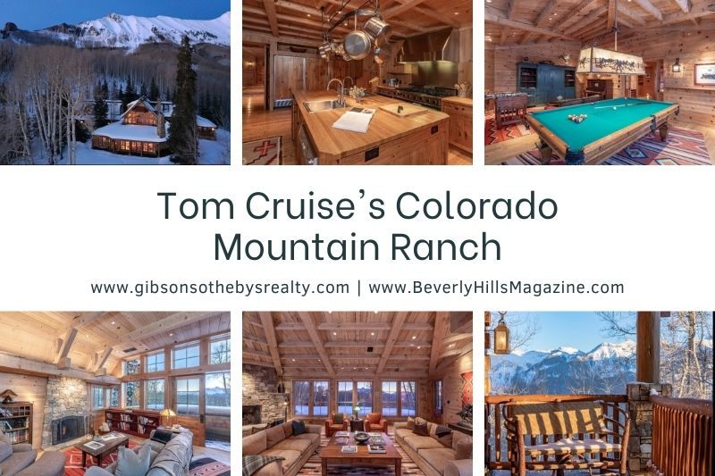 Tom Cruise's Colorado Mountain Ranch Social Media Post Beverly Hills Magazine Best Ranch to buy