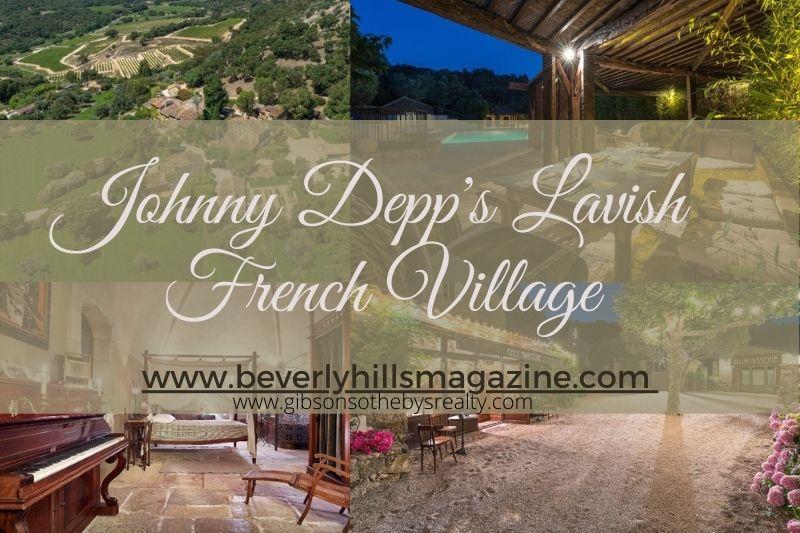 Johnny Depp French Village For Sale #celebrityhomes #realestate #beverlyhills #beverlyhillsmagazine #BevHillsMag