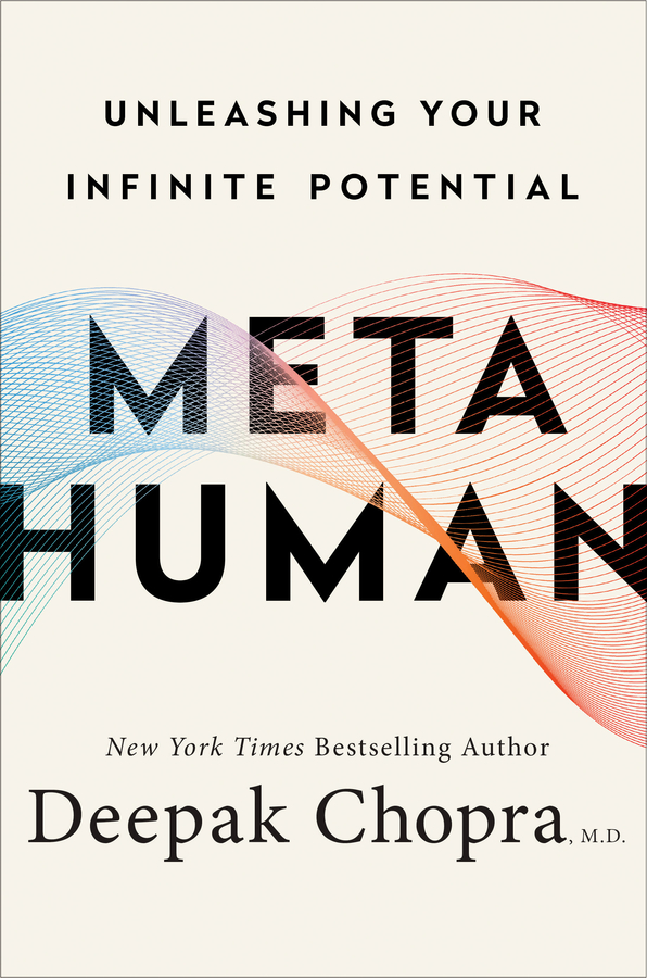 deepak chopra, metahuman, book