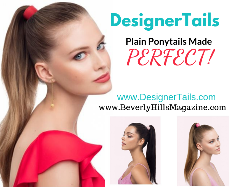 DesignerTails: Plain Ponytails Made Perfect #fashion #style #ponytails #hairties #hair #accessories #beverlyhills #beverlyhillsmagazine #bevhillsmag