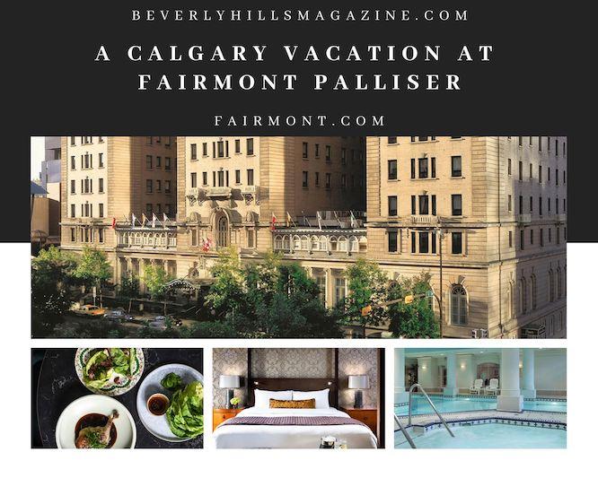 A Calgary Vacation at Fairmont Palliser #travel #fivestarhotels #luxuryhotel #vacation #exclusivegetaway #beverlyhillsmagazine #beverlyhills #bevhillsmag