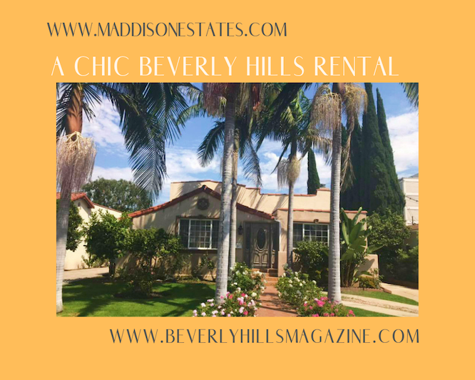 A Chic Beverly Hills Rental